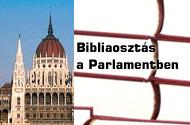 Bibliaosztás a Parlamentben