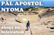 Pál apostol nyoma – ahogy én beleléptem