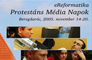 Protestáns Média Napok 2005.