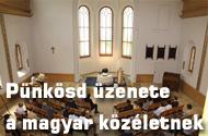 Pünkösd üzenete a magyar közéletnek